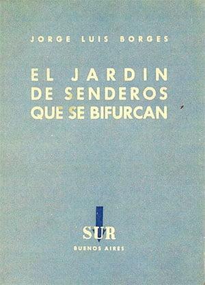 El jardín de los senderos que se bifurcan (Jorge Luis Borges)