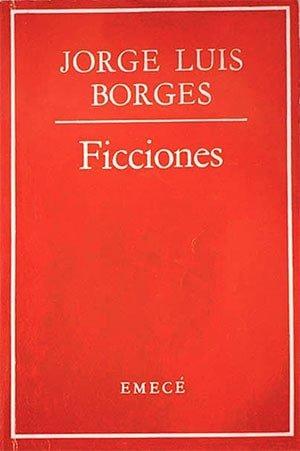 Ficciones, 1944 (Jorge Luis Borges)