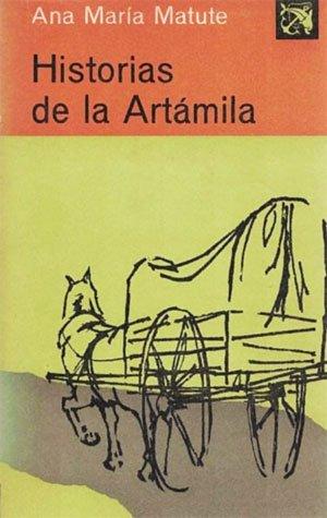 Historias de la Artámila (Ana María Matute)
