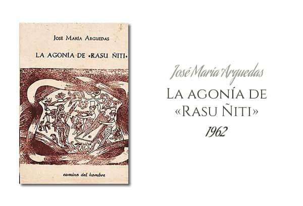 José María Arguedas - La agonía de Rasu Ñiti