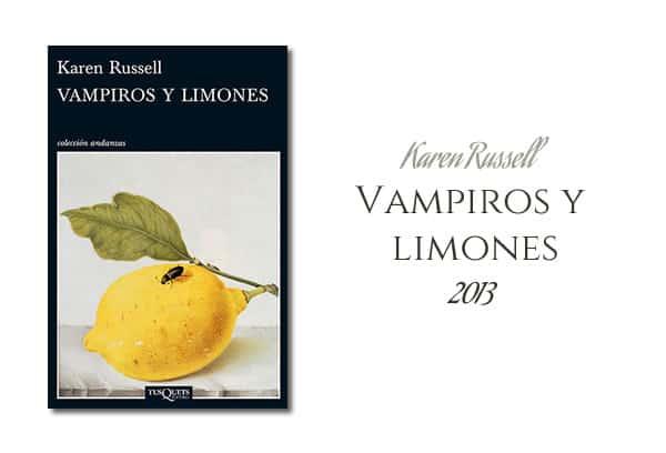 Karen Russell: Vampiros y limones