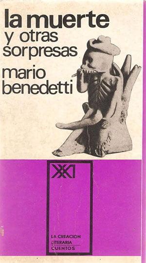La muerte y otras sorpresas (Mario Benedetti)