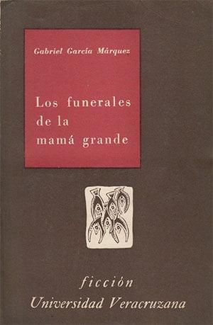 Los funerales de la mamá grande (Gabriel García Márquez)