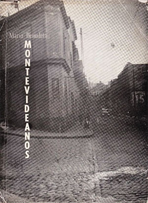 Montevideanos, 1959 (Mario Benedetti)