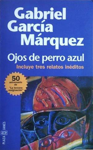 Ojos de perro azul (1997) (Gabriel García Márquez)