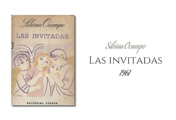 Silvina Ocampo - Las invitadas