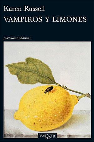 Vampiros y limones (Karen Russell)