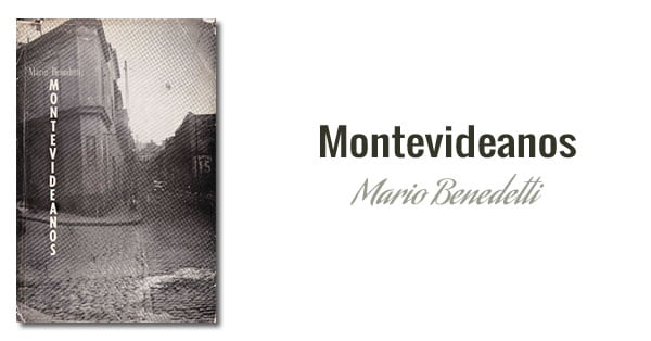 Mario Benedetti - Montevideanos