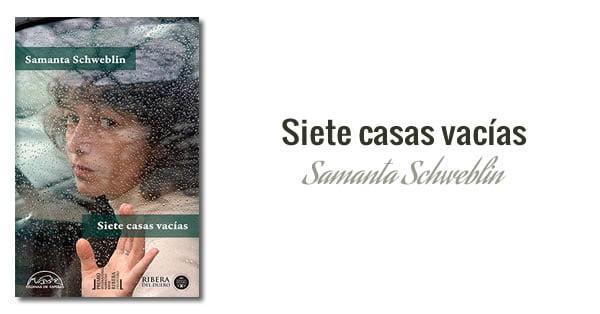 Samanta Schweblin - Siete casas vacías