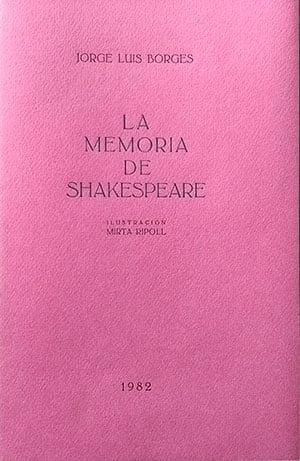La memoria de Shakespeare (Jorge Luis Borges)