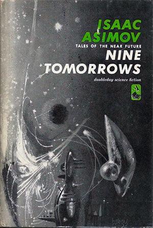 Nueve futuros (Isaac Asimov) Primera edición