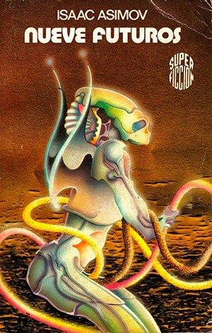 Nueve futuros (Isaac Asimov)