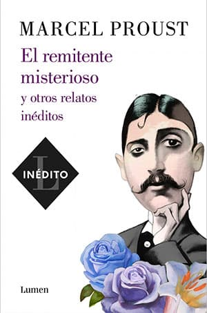 El remitente misterioso y otros relatos inéditos (Marcel Proust)